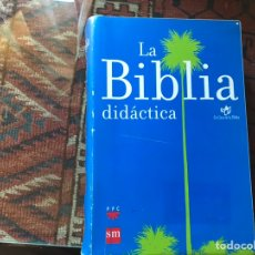 Libros de segunda mano: LA BIBLIA DIDÁCTICA. SM. BUEN ESTADO. Lote 178991863