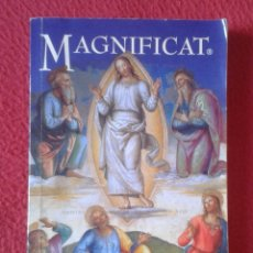 Libros de segunda mano: LIBRO MAGNIFICAT AGOSTO 2005 Nº 21 VER FOTOS Y DESCRIPCIÓN. RELIGIÓN IGLESIA CRISTIANISMO........VER. Lote 179004182