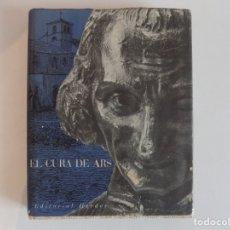 Libros de segunda mano: LIBRERIA GHOTICA. EL CURA DE ARS. EDITORIAL HERDER 1959. FOLIO. MUY ILUSTRADO. Lote 179006985