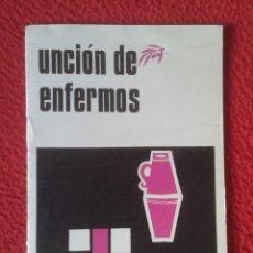 Libros de segunda mano: LIBRO MANUAL GUÍA O SIMIL UNCIÓN DE ENFERMOS 1964 CENTRO DIOCESANO PASTORAL LITÚRGICA VITORIA VER FO. Lote 179024471