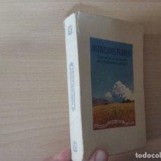 Libros de segunda mano: INSTRUCCIONES PIADOSAS: SIGUIENDO EL CAMINITO DE LA ... (1956, VOLUMEN II) - EUDALDO SERRA BUIXÓ. Lote 179060462
