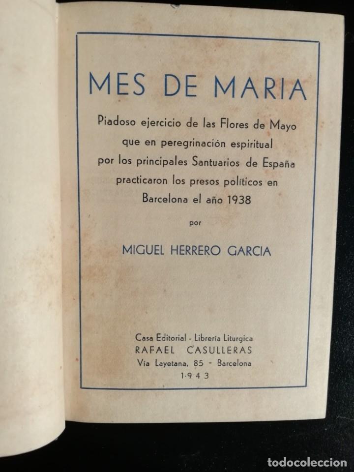 MES DE MARIA POR MIGUEL HERRERO GARCIA-CASA EDITORIAL LIBRERIA LITURGICA RAFAEL CASULLERAS 1943 (Libros de Segunda Mano - Religión)