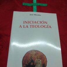 Libros de segunda mano: INICIACIÓN A LA TEOLOGÍA. J. MORALES. RIALP. 2001. 2ª ED.. Lote 179109635