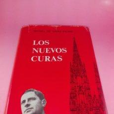 Libros de segunda mano: LIBRO-LOS NUEVOS CURAS-MICHEL DE SAINT PIERRE-LUÍS DE CARALT-1965-SOBRECUBIERTA-VER FOTOS. Lote 179209061