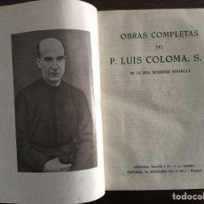 Libros de segunda mano: OBRAS COMPLETAS PADRE LUIS COLOMA. Lote 179228492