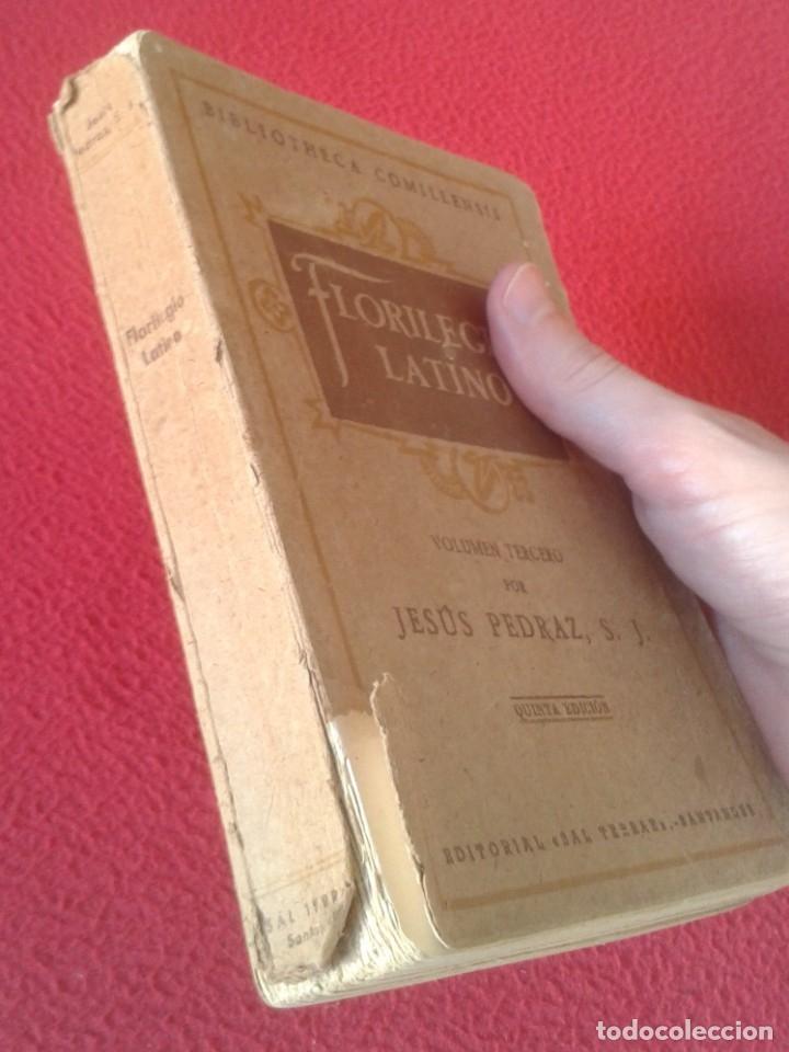 Libros de segunda mano: LIBRO FLORILEGIO LATINO VOLUMEN TERCERO 1950 JESÚS PEDRAZ, S. J. QUINTA EDICIÓN EDITORIAL SAL TERRAE - Foto 3 - 179375845