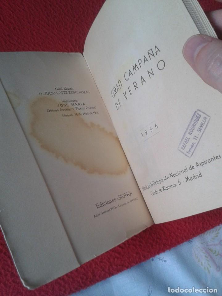 Libros de segunda mano: EL LIBRO GRAN CAMPAÑA DE VERANO 1956, 208 PÁGINAS EDITADO POR LA DELEGACIÓN NACIONAL DE ASPIRANTES - Foto 3 - 179376310