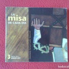 Libros de segunda mano: LIBRO, GUÍA, FASCÍCULO O SIMIL LA MISA DE CADA DÍA AÑO 9 Nº 3 MARZO 2007 VER FOTO/S Y DESCRIPCIÓN.. Lote 179377436