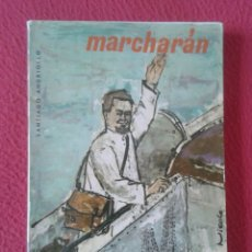Libros de segunda mano: LIBRO MARCHARÁN SANTIAGO ANDRIOLLO 1963 EDICIONES COMBONIANAS , 254 PÁGINAS VER FOTOS Y DESCRIPCIÓN. Lote 179400600
