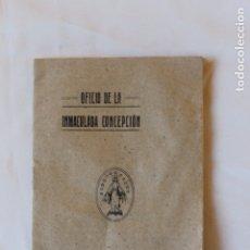 Libros de segunda mano: OFICIO DE LA INMACULADA CONCEPCION, CARTAGENA, ASOCIACION DE HIJOS DE MARIA INMACULADA. Lote 179532233