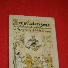 Libros de segunda mano: BREU CATECISME PER A LA PREPARACIÓ DEL SAGRAMENT DEL MATRIMONI - DE LLAMBERT FONT, 1946.. Lote 179539546