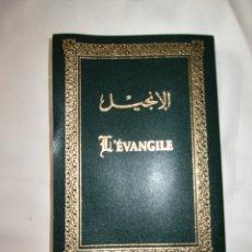 Libros de segunda mano: L'ÉVANGILE (NOUVEAU TESTAMENT) TRADUCTION ARABE COMMUNE DES TEXTES ORIGINAUX. (LYBAN, 1996). . Lote 179549570