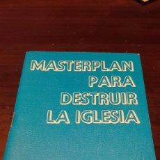 Libros de segunda mano: MASTERPLAN PARA DESTRUIR LA IGLESIA DR. J. DOMÍNGUEZ 1973. Lote 179552958