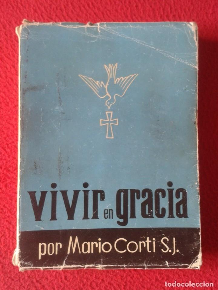 LIBRO 1958 VIVIR EN GRACIA POR MARIO CORTI S. J. EDITORIAL SAL TERRAE SANTANDER 379 PÁGINAS VE FOTOS (Libros de Segunda Mano - Religión)