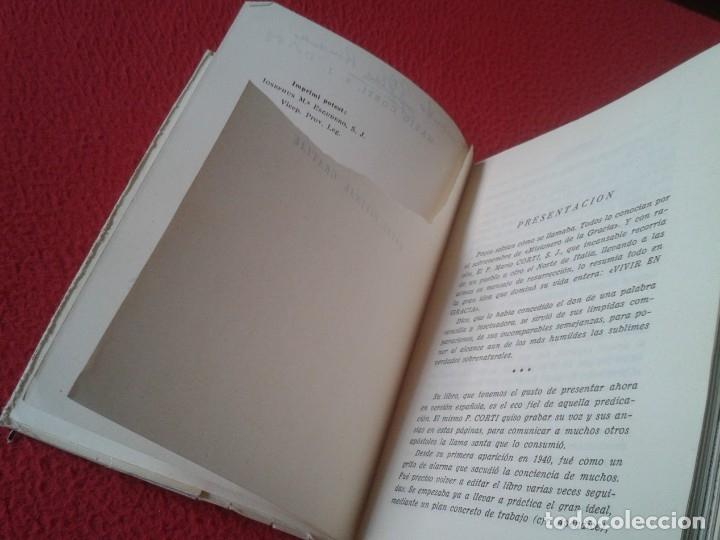 Libros de segunda mano: LIBRO 1958 VIVIR EN GRACIA POR MARIO CORTI S. J. EDITORIAL SAL TERRAE SANTANDER 379 PÁGINAS VE FOTOS - Foto 4 - 179645051