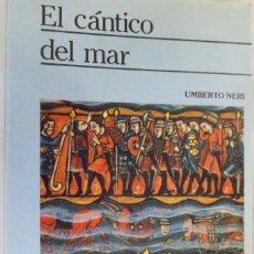 Libros de segunda mano: EL CÁNTICO DEL MAR. UMBERTO NERI. Lote 179960843