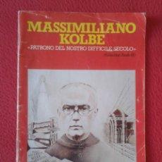 Libros de segunda mano: REVISTA MAGAZINE O SIMIL MASSIMILIANO KOLBE GIOVANNI PAOLO II PAPA JUAN PABLO AUSCHWITZ HITLER...VER. Lote 180011165