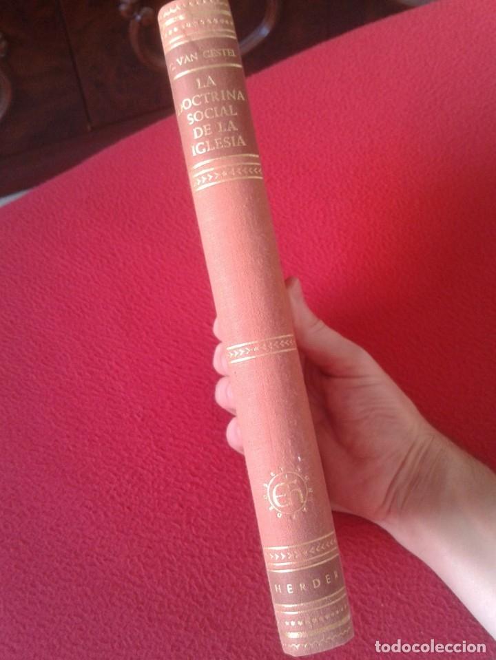 Libros de segunda mano: LIBRO LA DOCTRINA SOCIAL DE LA IGLESIA C. VAN GESTEL 1959 EDITORIAL HERDER VER FOTOS Y DESCRIPCIÓN.. - Foto 3 - 180011981