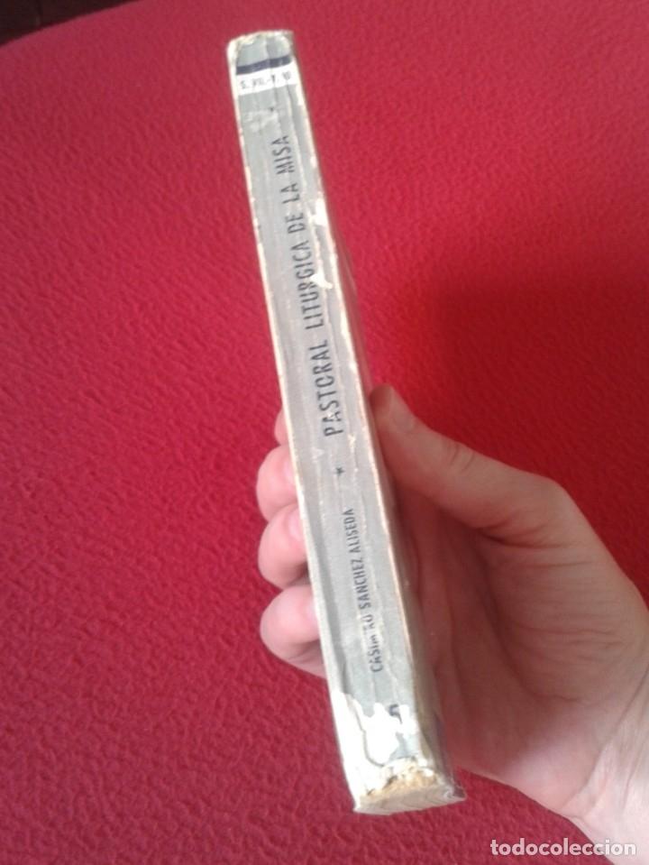 Libros de segunda mano: LIBRO PASTORAL LITÚRGICA DE LA MISA CASIMIRO SÁNCHEZ ALISEDA 1958 COLECCIÓN MUNDO MEJOR EURAMERICA - Foto 3 - 180013225