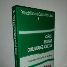Libros de segunda mano: CURAS EN LAS COMUNIDADES ADULTAS.. Lote 180025477