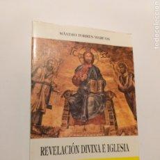 Libros de segunda mano: RELIGIÓN . REVELACIÓN DIVINA E IGLESIA . MÁXIMO TORRES MARCOS. Lote 180027002