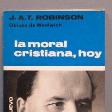 Livros em segunda mão: LA MORAL CRISTIANA, HOY. J.A.T. ROBINSON. Lote 180132463