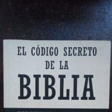 Libros de segunda mano: MICHAEL DROSNIN: EL CÓDIGO SECRETO DE LA BIBLIA. Lote 180333611