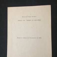 Libros de segunda mano: BARTOLOMÉ GUASP GELABERT. ORIGEN DEL CARMEN EN MALLORCA (1320). BARCELONA, 1958.. Lote 180386033