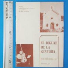 Libros de segunda mano: EL JOGLAR DE LA SENYORA, MANUEL ESQUE MONTSENY 1973, VERSOS A LA VIRGEN EN CATALAN. 32 PAGINAS. Lote 180398006