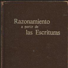 Libros de segunda mano: RAZONAMIENTO A PARTIR DE LAS ESCRITURAS - TESTIGOS DE JEHOVÁ - WATCHTOWER, 1985. Lote 249059110