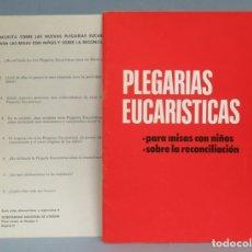 Libros de segunda mano: 1975.- PLEGARIAS EUCARISTICAS. PARA MISAS CON NIÑOS. PARA LA RECONCILIACION. Lote 180501986