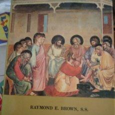 Libros de segunda mano: EL EVANGELIO SEGÚN JUAN, TOMO II: XIII-XXI. Lote 180875505