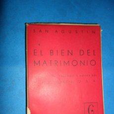Libros de segunda mano: EL BIEN DEL MATRIMONIO, SAN AGUSTÍN, ED. ASPAS. Lote 180876615