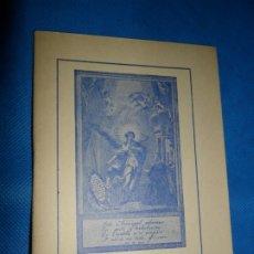 Libros de segunda mano: APARICIONES DEL ARCÁNGEL SAN RAFAEL AL VENERABLE PRESBÍTERO ANDRÉS DE ROELAS, 1972. Lote 180883983