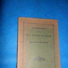 Libros de segunda mano: CALENDARIO DE LOS SANTOS MÁRTIRES DE CÓRDOBA, PARA USO DE SUS DEVOTOS, 1924. Lote 180884365