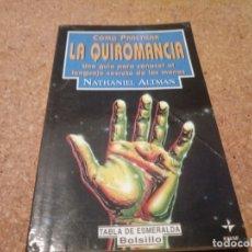 Libros de segunda mano: LIBRO DE COMO PRACTICAR LA QUIROMANCIA. Lote 180890907