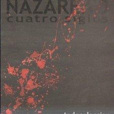 Libros de segunda mano: NAZARENO, CUATRO SIGLOS. CATALOGO. A-SESANTA-1713. Lote 180893201