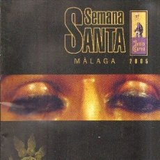 Libros de segunda mano: SEMANA SANTA MALAGA 2005. LA DOBLE CURVA. A-SESANTA-1721. Lote 180893620