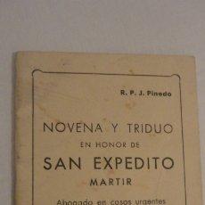 Libros de segunda mano: J.PINEDO.NOVENA TRIDUO SAN EXPEDITO MARTIR.VALENCIA 1949. Lote 180894967