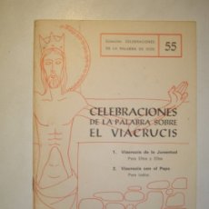 Libros de segunda mano: CELEBRACIONES DE LA PALABRA SOBRE EL VIACRUCIS - SEBASTIÁN RUBÍ / ANGEL CASTAÑOS -1978 EDICIONES SPX. Lote 180895010