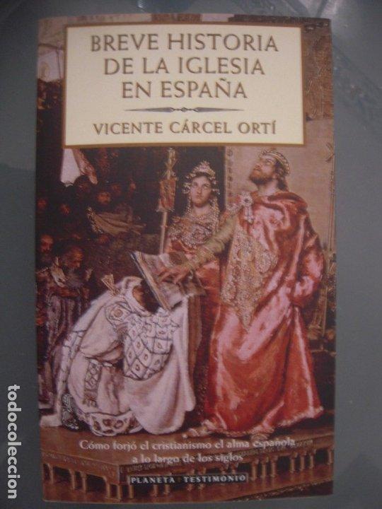 BREVE HISTORIA DE LA IGLESIA EN ESPAÑA - VICENTE CÁRCEL ORTÍ (Libros de Segunda Mano - Religión)