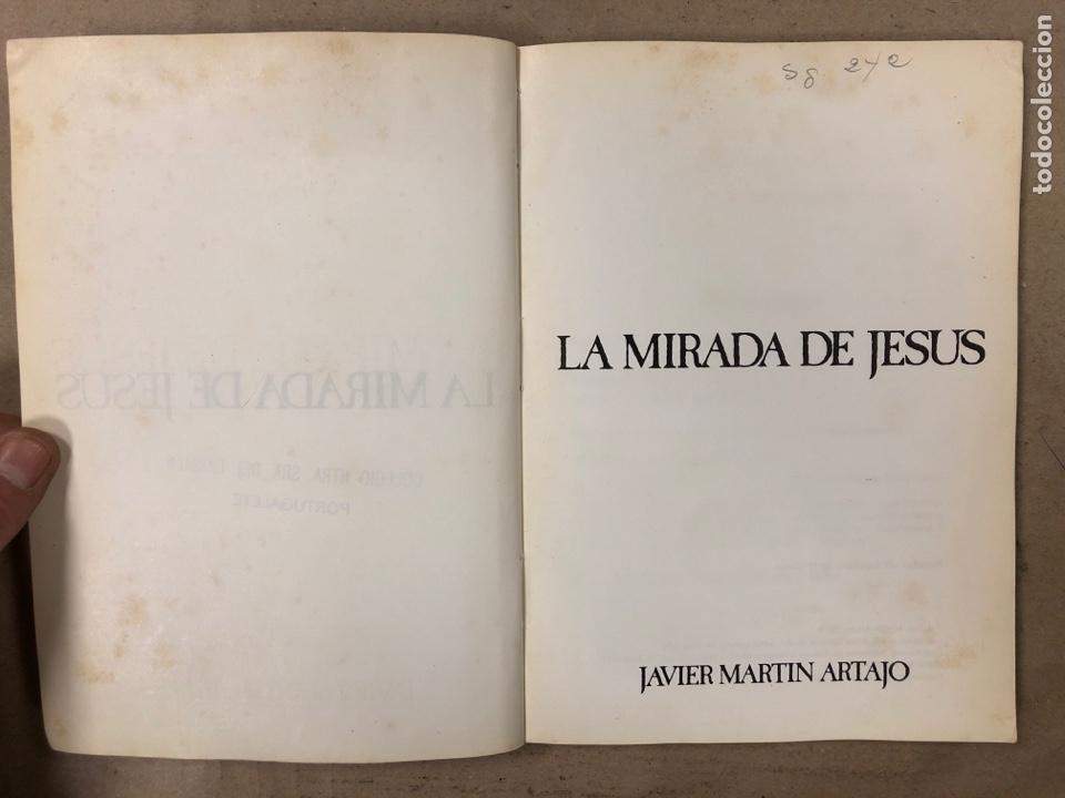 Libros de segunda mano: LA MIRADA DE JESÚS. JAVIER MARTÍN ARTAJO. BIBLIOTECA DE AUTORES CRISTIANOS 1979. ILUSTRADO - Foto 2 - 180898993
