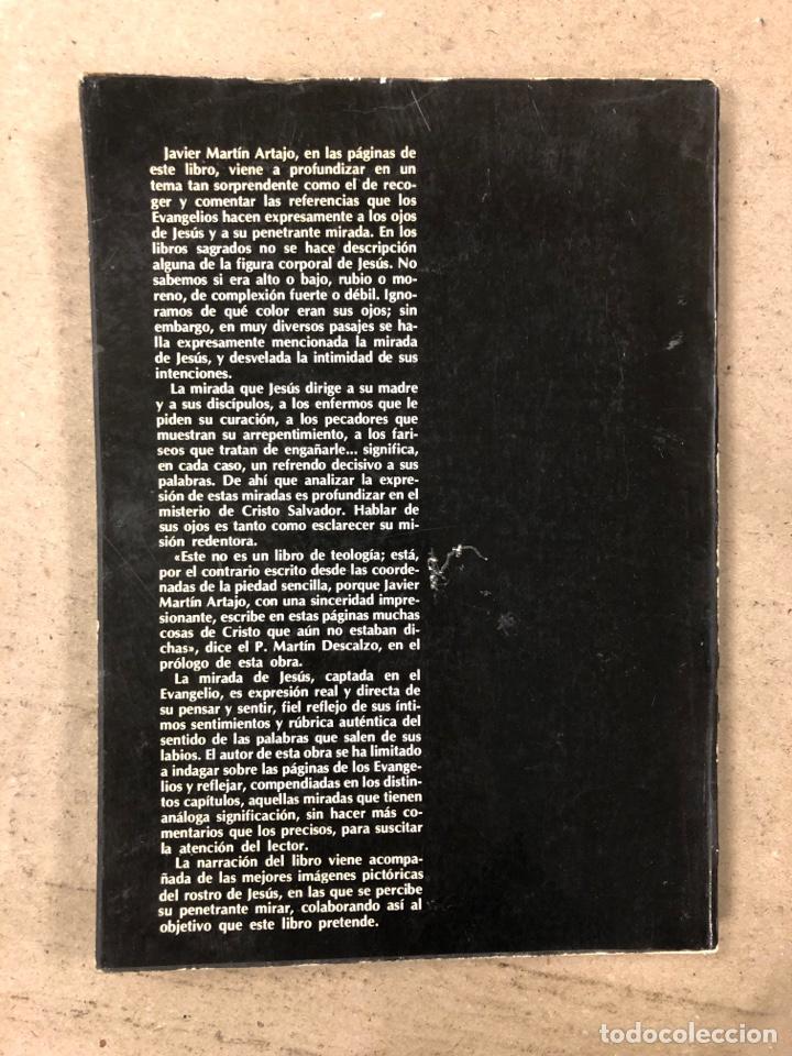 Libros de segunda mano: LA MIRADA DE JESÚS. JAVIER MARTÍN ARTAJO. BIBLIOTECA DE AUTORES CRISTIANOS 1979. ILUSTRADO - Foto 6 - 180898993