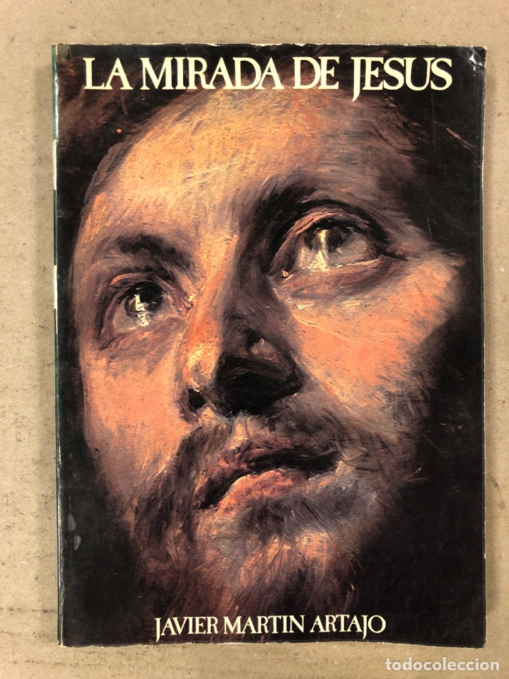 LA MIRADA DE JESÚS. JAVIER MARTÍN ARTAJO. BIBLIOTECA DE AUTORES CRISTIANOS 1979. ILUSTRADO (Libros de Segunda Mano - Religión)