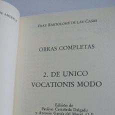 Libros de segunda mano: OBRAS COMPLETAS DE FRAY BARTOLOMÉ DE LAS CASAS, TOMO II, DE UNICO VOCATIONIS MODO. Lote 194224130