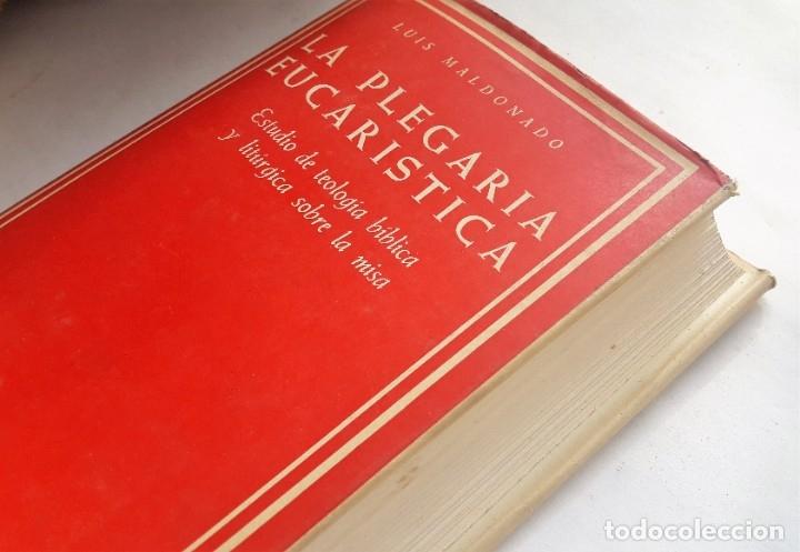 LA PLEGARIA EUCARÍSTICA.- ESTUDIO DE TEOLOGÍA BÍBLICA Y LITÚRGICA SOBRE LA MISA. (L MALDONADO, 1967) (Libros de Segunda Mano - Religión)