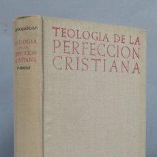 Libros de segunda mano: 1962.- TEOLOGIA DE LA PERFECCION CRISTIANA. ROYO MARIN, O.P. B.A.C. Lote 181313926