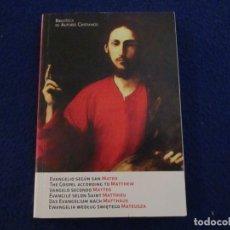 Libros de segunda mano: EVANGELIO SEGÚN SAN MATEO EN 6 IDIOMAS BIBLIOTECA DE AUTORES CRISTIANOS 2011. Lote 181576026