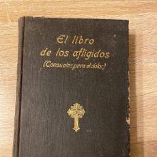 Libros de segunda mano: EL LIBRO DE LOS AFLIGIDOS. JUAN DE DIOS S. HURTADO. 4ª ED. GUSTAVO GILI. BARCELONA. PAGS: 510. Lote 206420248