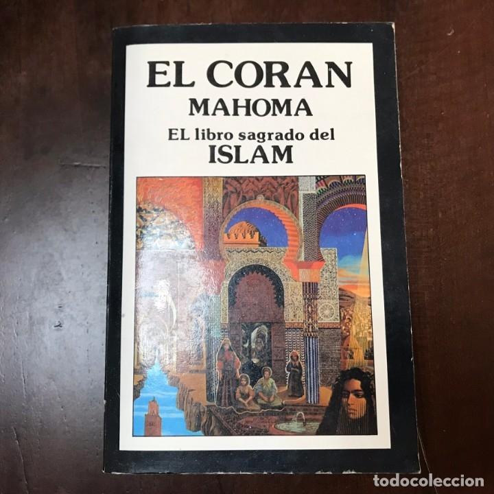 EL CORÁN. EL LIBRO SAGRADO DEL ISLAM - MAHONA (Libros de Segunda Mano - Religión)